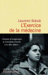 L'exercice de la médecine de laurent Seksik